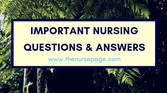 Important Nursing Questions and Answers For NIMHANS Exam