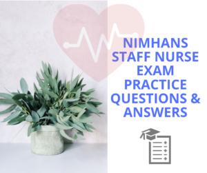nimhans staff nurse exam practice questions