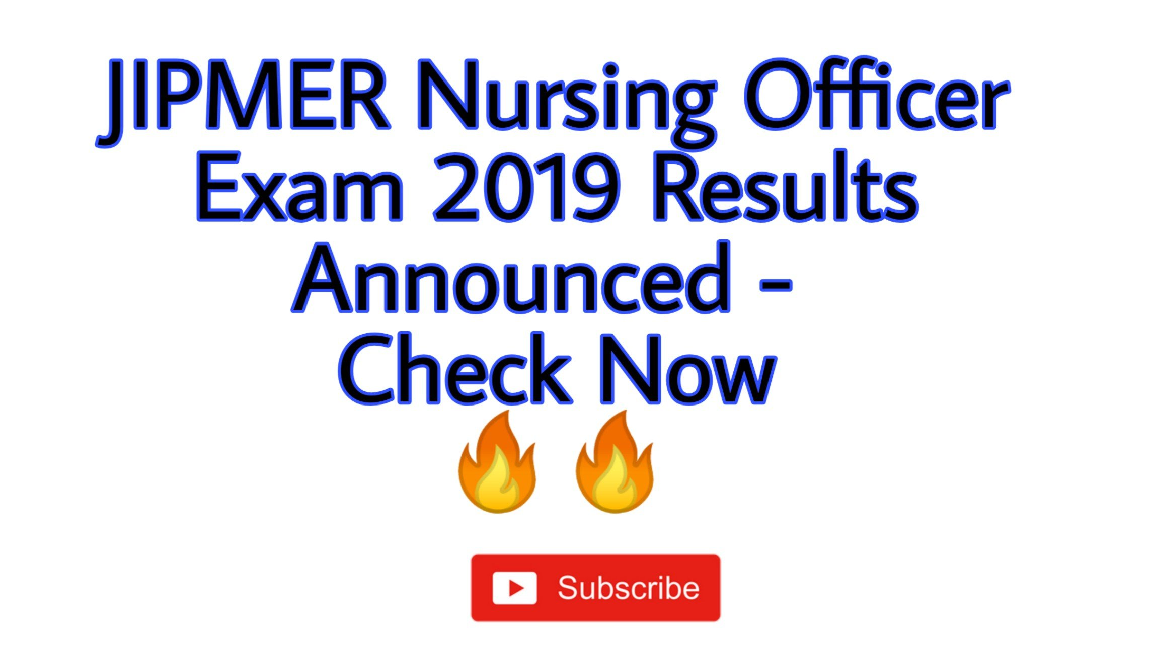 JIPMER Nursing Officer Exam Result 2019 Announced - The