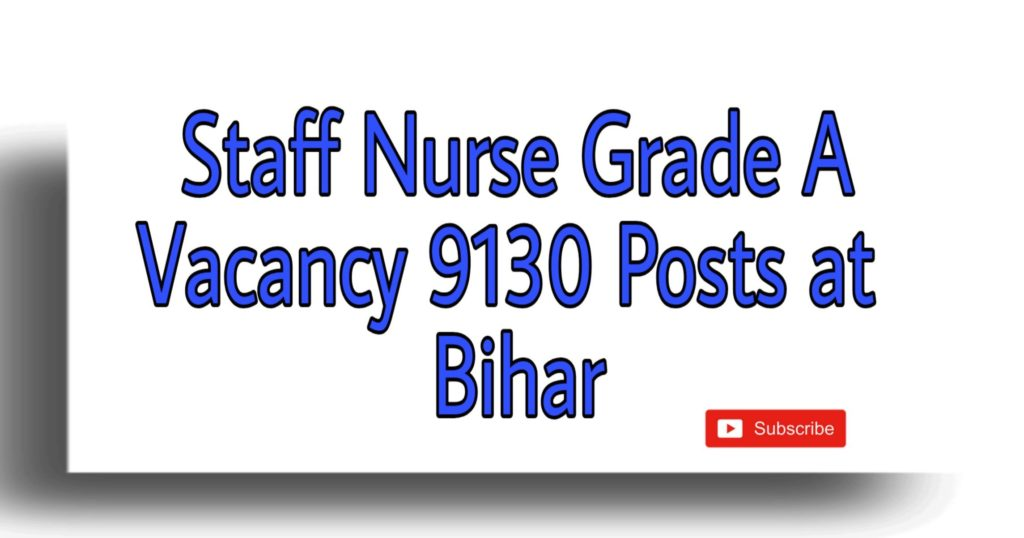 Staff Nurse Grade A Vacancy