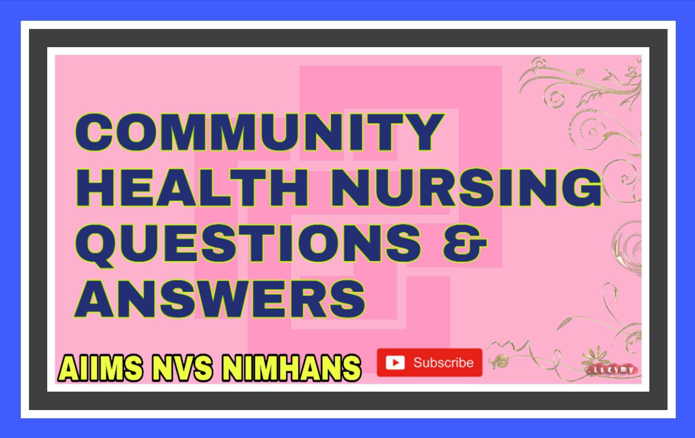 Community Health Nursing Multiple Choice Questions