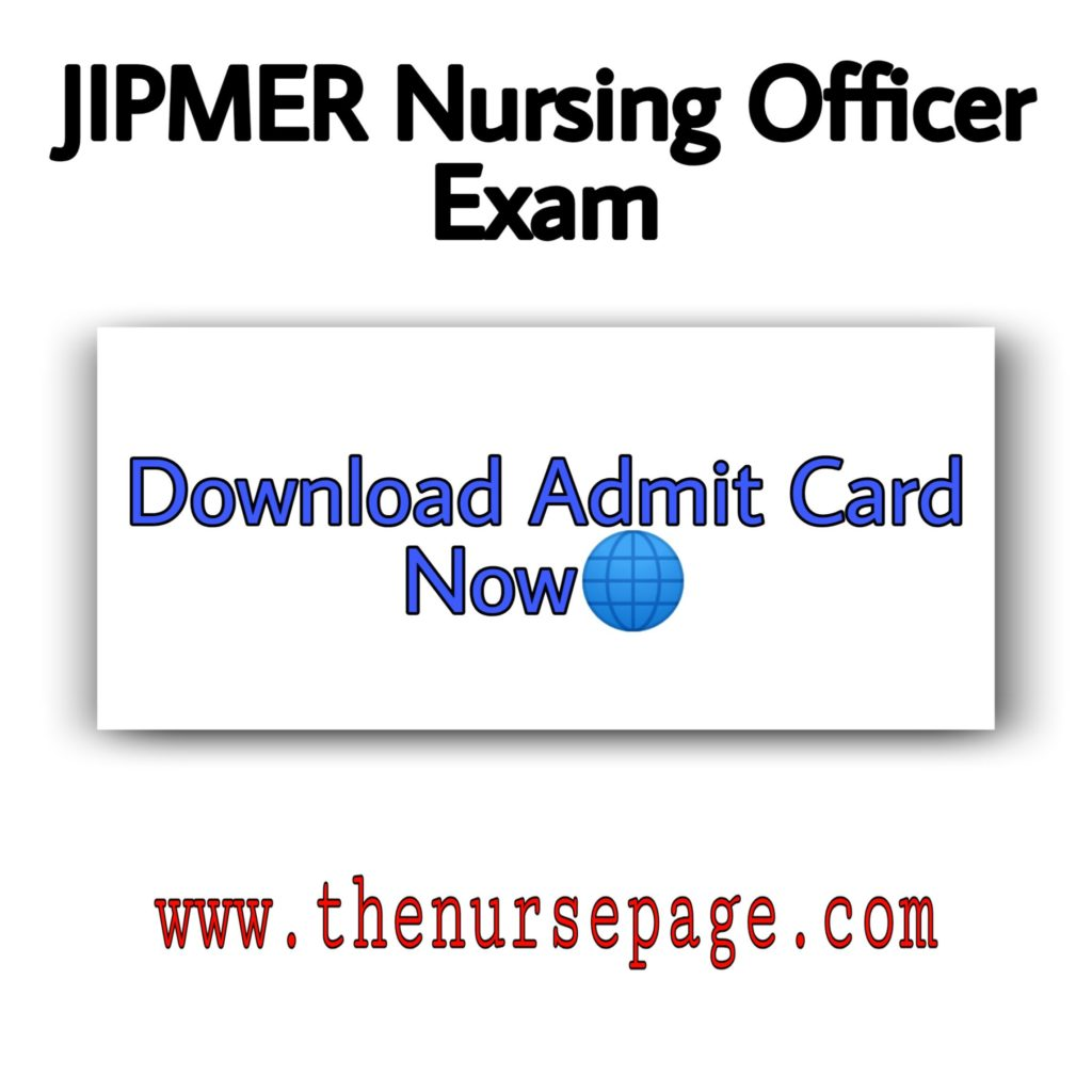 Download JIPMER Nursing Officer Exam Admit Card